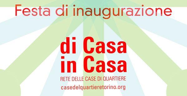 """Festa di inaugurazione """"di Casa in Casa"""" il 22 maggio a Cascina Roccafranca"""
