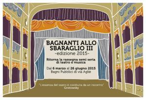 """Bagni Pubblici di Via Aglié – Rassegna semi seria di teatro e musica """"Bagnanti allo Sbaraglio III"""""""