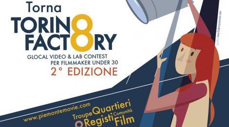 TORINO FACTORY AL TORINO FILM FESTIVAL