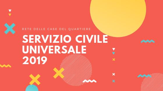 Il Servizio Civile Universale 2019 nelle Case del Quartiere!