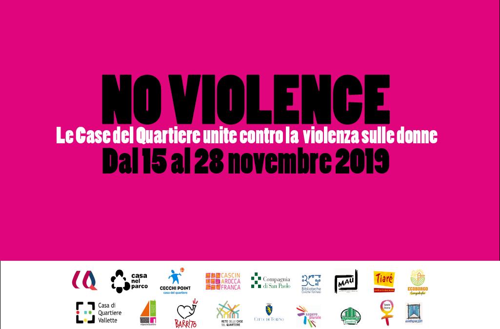 #NoViolence: Le Case del Quartiere unite contro la violenza sulle donne!